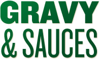 Gravy and Sauces